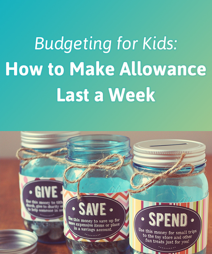 budgeting for kids  how to make allowance last a week