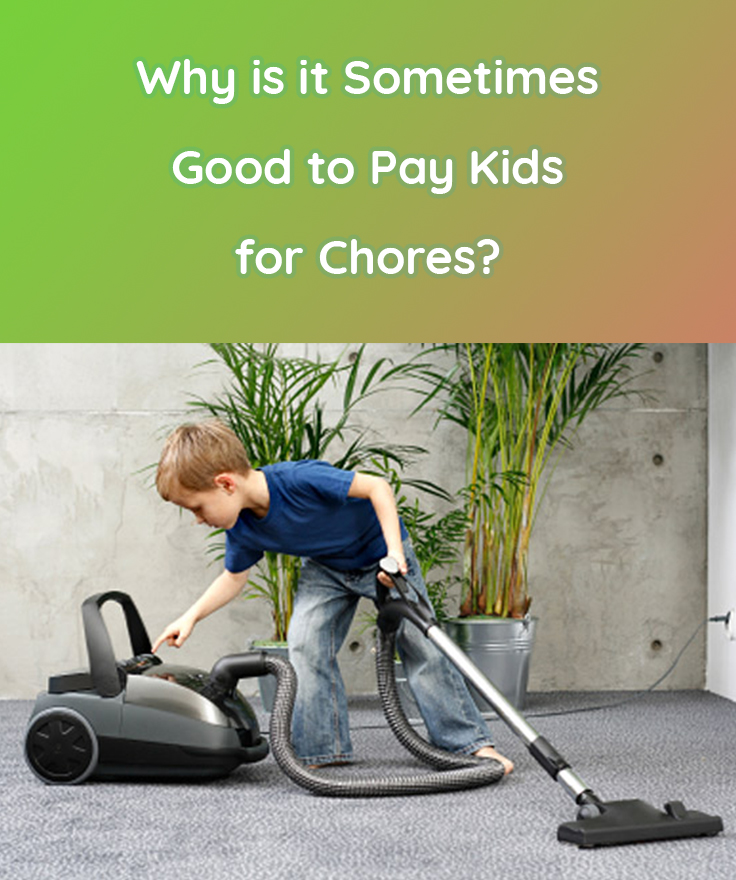 Why Paying Kids for Chores is Beneficial